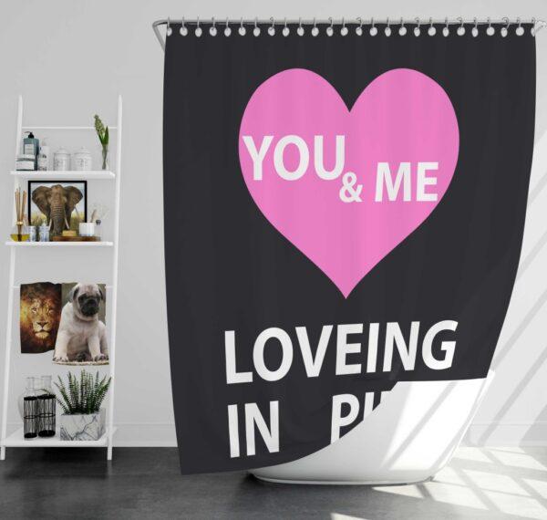 Victoria's Secret VS Loveing in Pink You & Men Shower Curtain